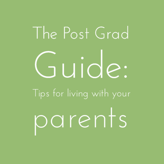The Post Grad's Guide to living with parents after graduating from college