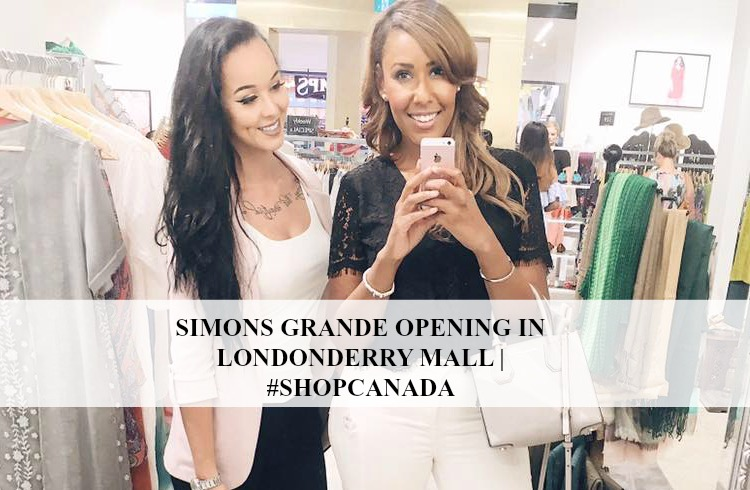 Simons Grande Opening In Londonderry Mall  #ShopCanada.jpg