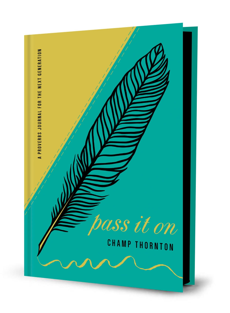 Pass It On: A Proverbs Journal for the Next Generation