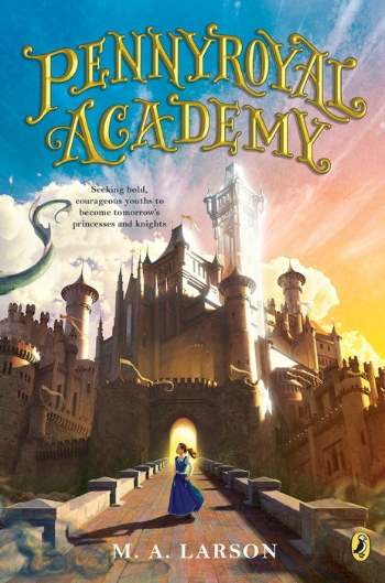 The first book of the series, 'Pennyroyal Academy'