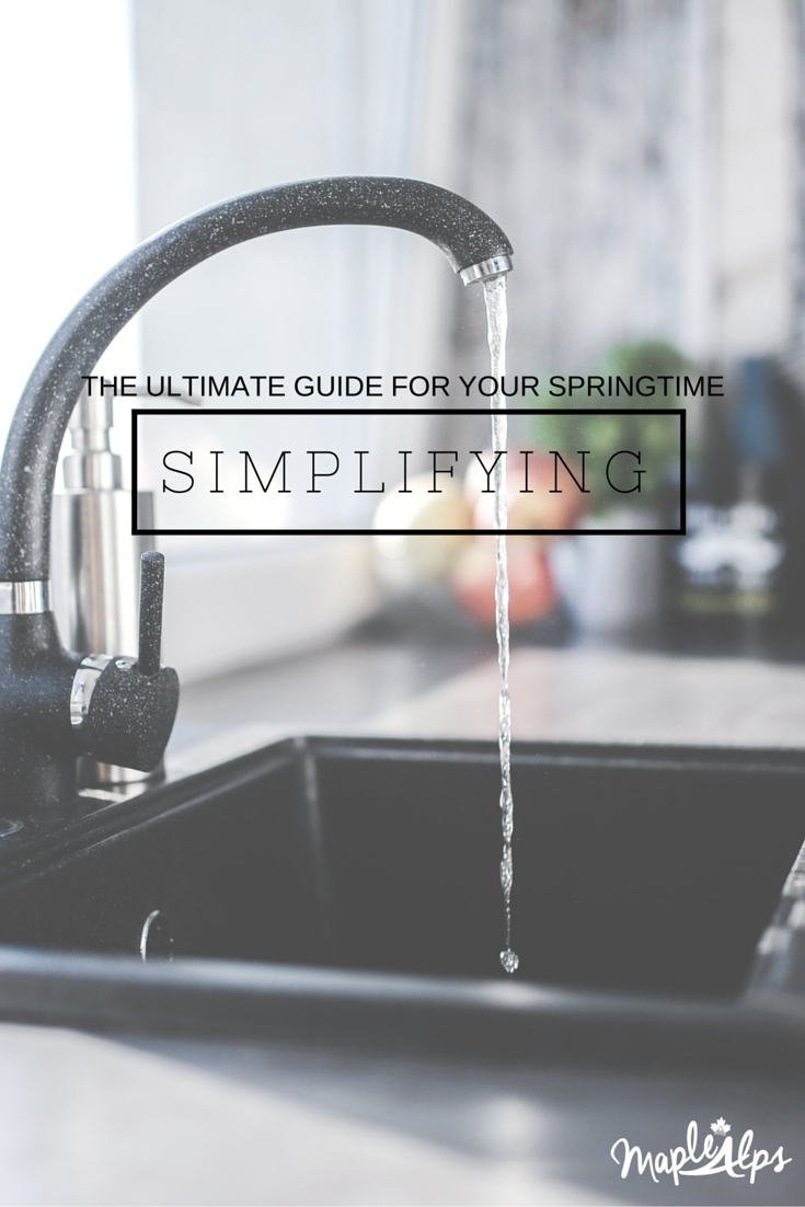 The Ultimate Spring Simplifying Guide