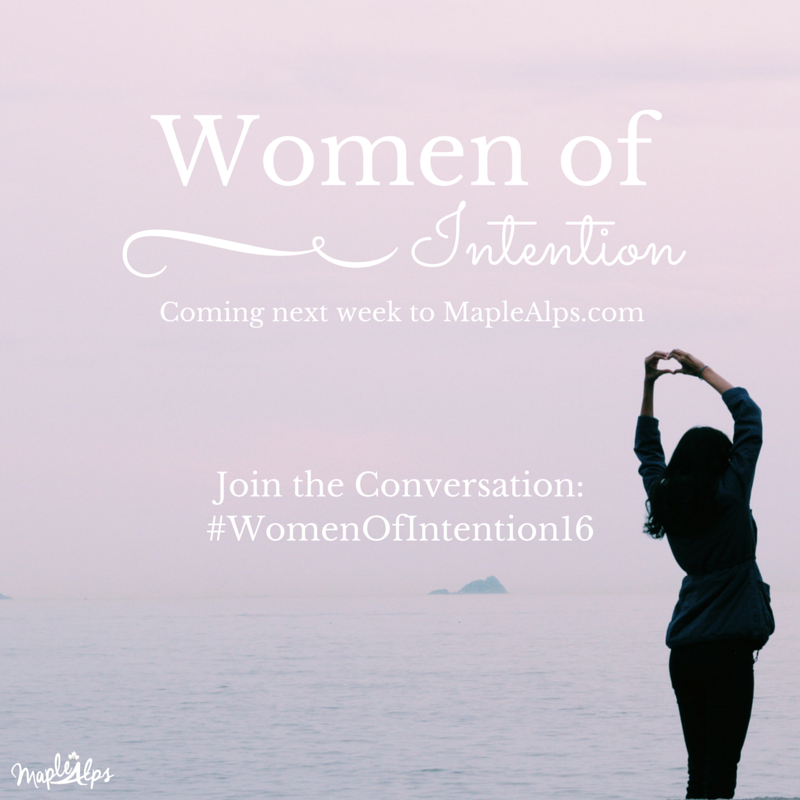 Women of Intention #WomenOfIntention16
