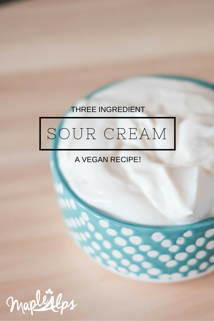 Easy, three ingredient vegan sour cream. Nut free! #MapleAlps #Vegan #NutFree