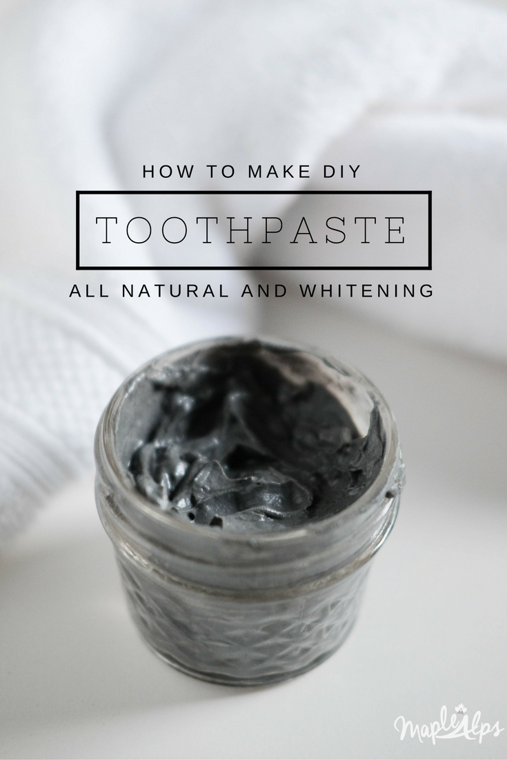 DIY Whitening Toothpaste; easy and all natural | www.maplealps.com