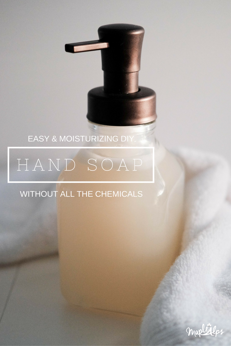 Easy DIY Foaming Hand soap - without all the chemicals