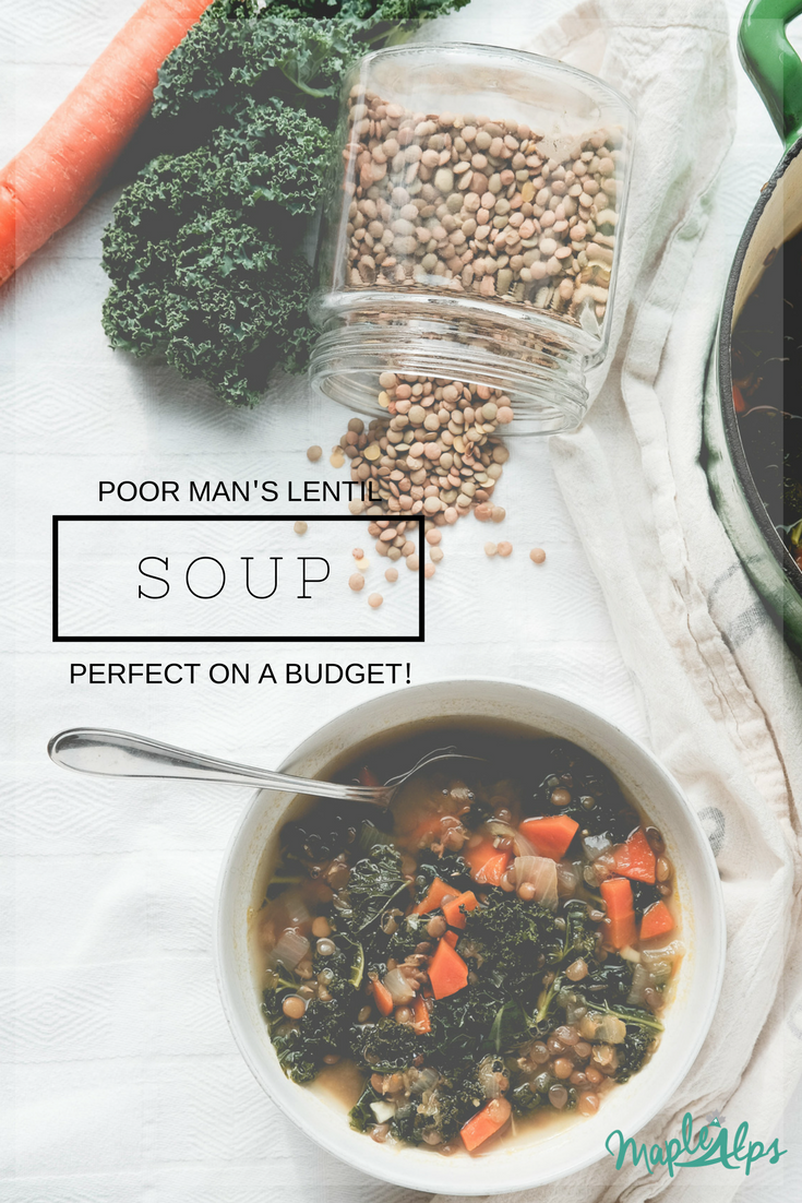 Poor Man's Lentil Soup | www.maplealps.com