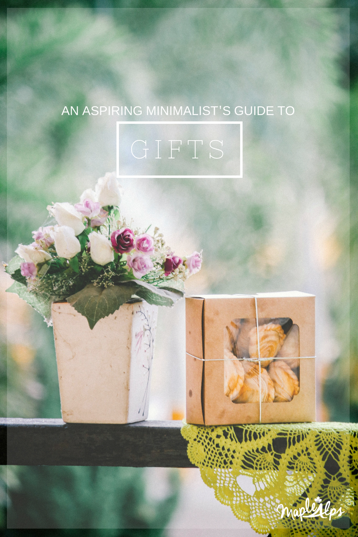 An Aspiring Minimalist's Guide to Gifts | www.maplealps.com