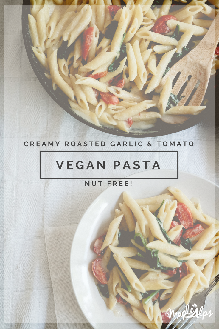 Creamy Roasted Garlic & Tomato Pasta (nut free) | www.maplealps.com