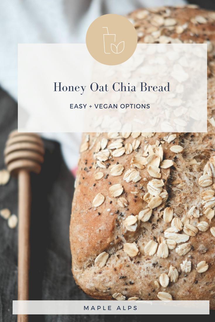 Honey Oat Chia Bread | www.maplealps.com