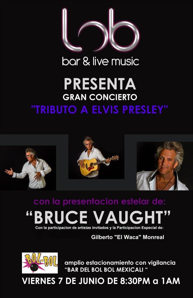 Promo for Elvis Tribute Show in Mexicali, MX