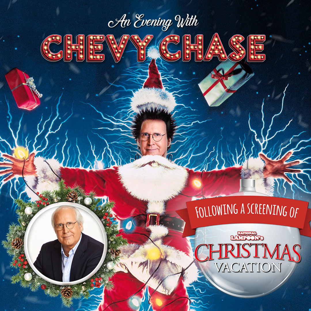 An Evening With Chevy Chase Screening Of Christmas Vacation Santander Arena Performing Arts Center