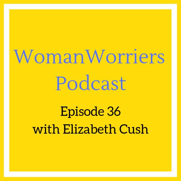 Episode 36 with Elizabeth Cush.png