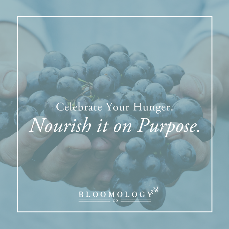 Celebrate-Your-Hunger-Nourish-it-on-Purpose.jpg