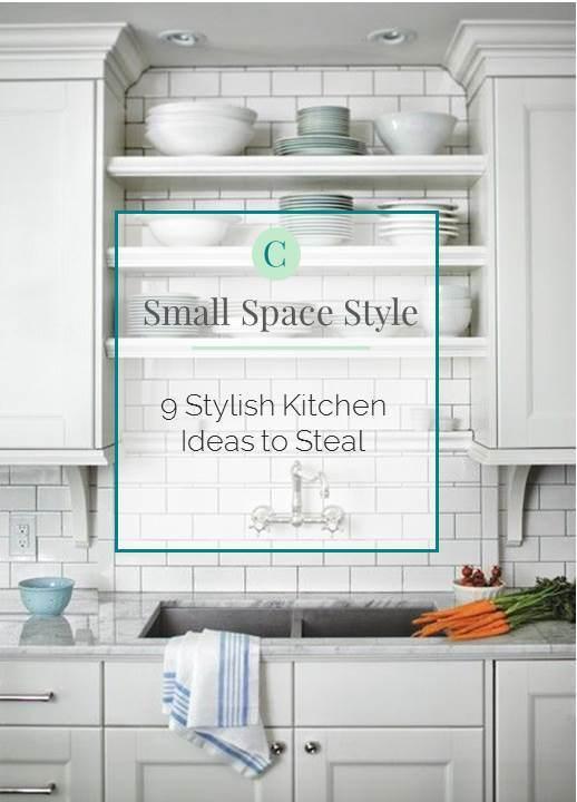 Small Home Style 9 Stylish Kitchen Ideas To Steal Katrina Blair