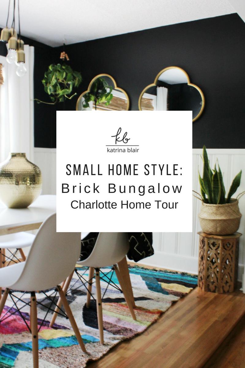 Small Home Style Brick Bungalow Charlotte Home Tour Katrina Blair Interior Design Small Home Style Modern Livingkatrina Blair