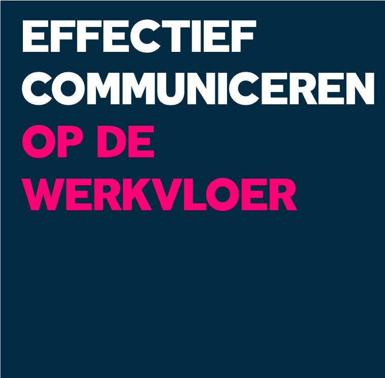 effectief communiceren op de werkvloer
