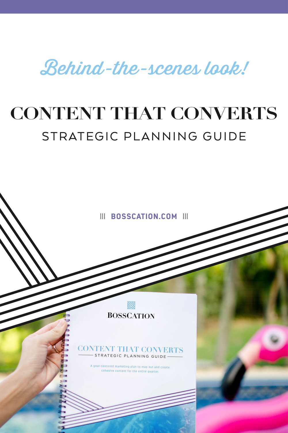 Behind-the-scenes look at the Bosscation Content That Converts strategic planning guide. This marketing planner helps you create content that leads to sales. Determine what to write or record, when to post it, and how to lead your audience to buy.