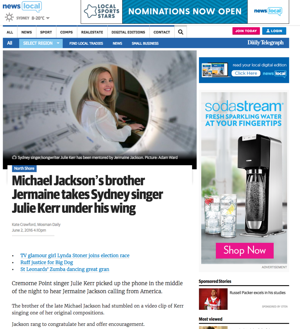 June, 2016: Julie Kerr in News Ltd: Michael Jackson's brother Jermaine takes Sydney singer Julie Kerr under his wing