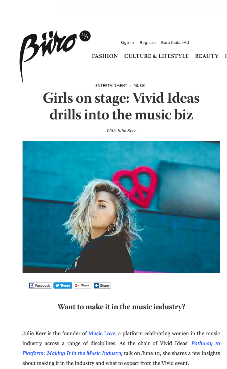 May 2017, Julie Kerr in Buro 247: Girls on stage: Vivid Ideas drills into the music biz, with Julie Kerr