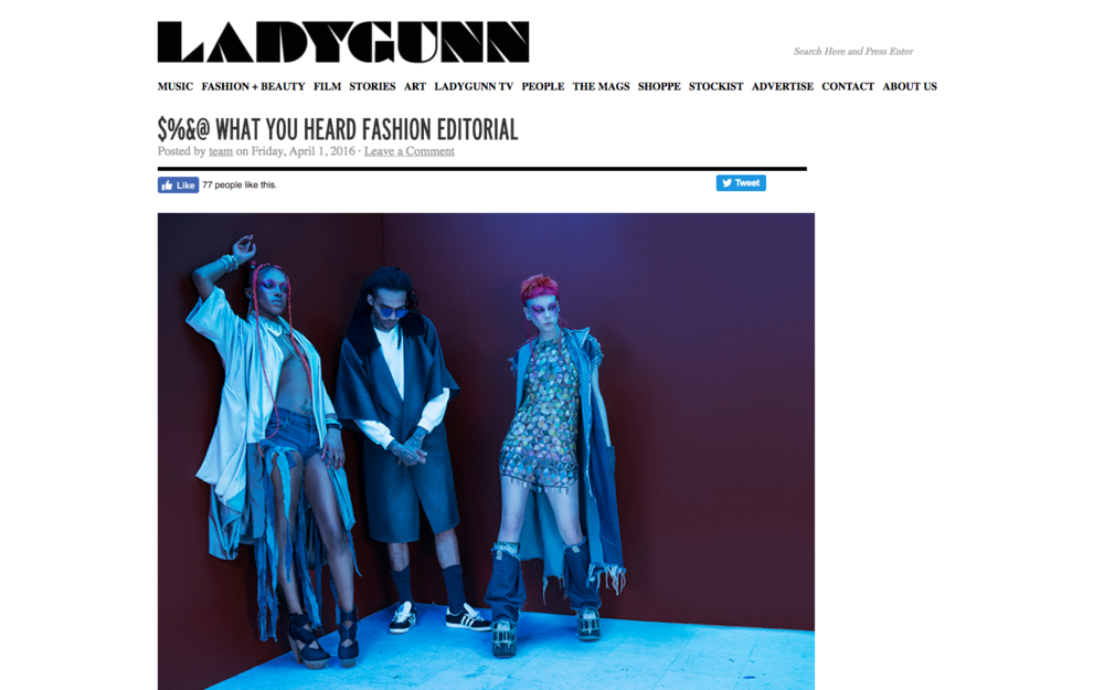 $%&@ WHAT YOU HEARD FASHION EDITORIAL - LADYGUNN