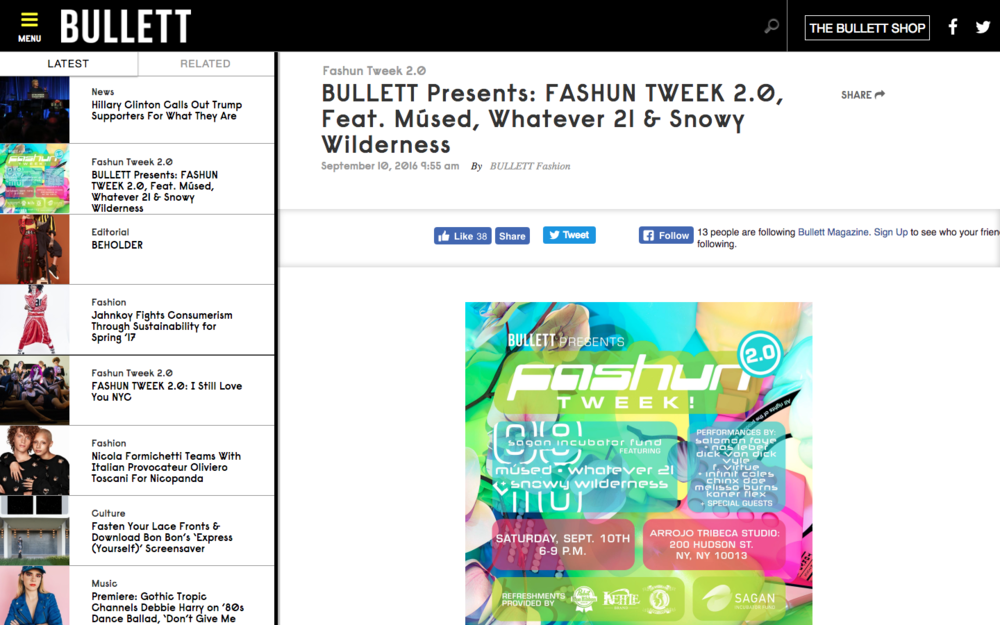 Bullett Presents: FASHUN TWEEK 2.0, Feat. Mused, Whatever 21 & Snowy Wilderness - Bullett Magazine