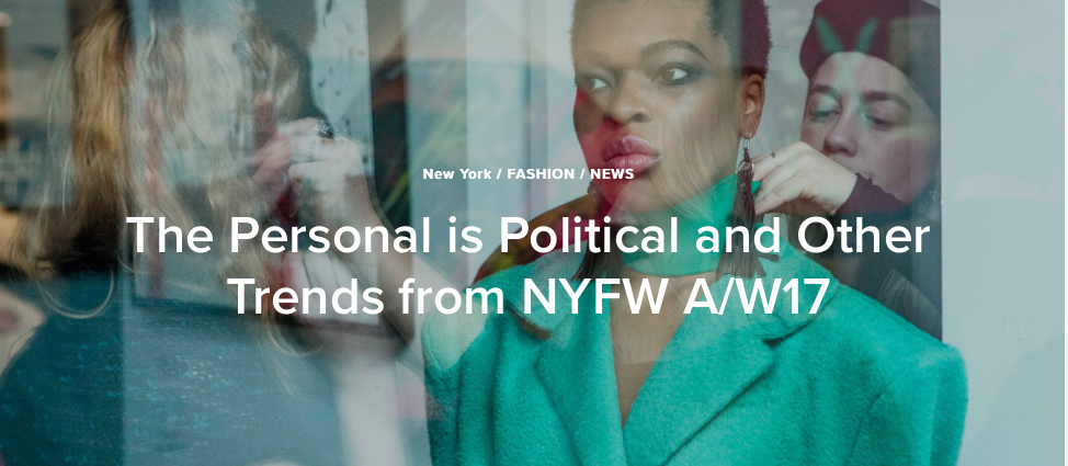 https://theculturetrip.com/north-america/usa/new-york/articles/the-personal-is-political-and-other-trends-from-nyfw-aw17/