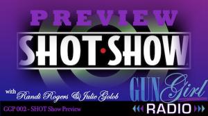 GGP002 - SHOT Show Preview