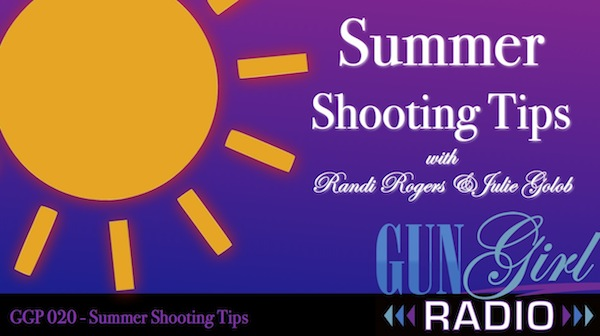 GGP 020 - Summer Shooting Tips