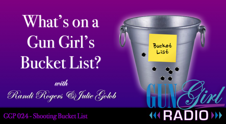 GGP 024 - Shooting Bucket List