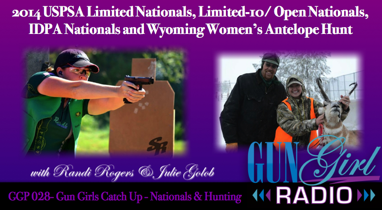 GGP 028 - Gun Girls Catch Up On Nationals & Hunting
