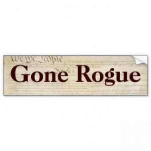 gone_rogue_bumper_stickers-r026ebb1cfd4644238ce1e4f38e0faca3_v9wht_8byvr_324