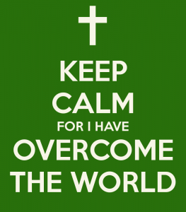 keep-calm-for-i-have-overcome-the-world (1)