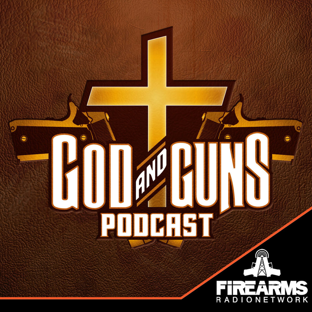 God & Guns Podcast