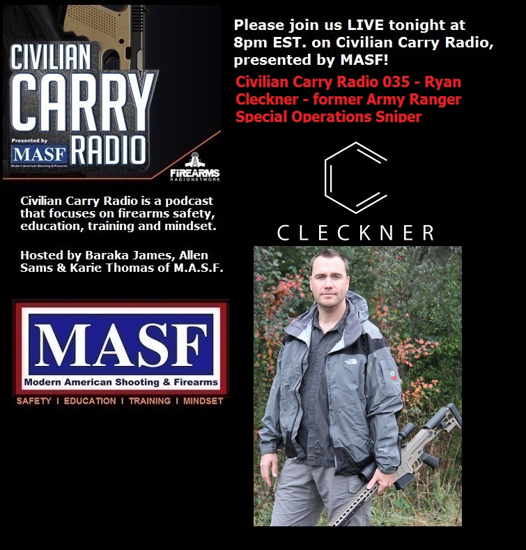 Civilian Carry Radio 035 - Ryan Cleckner former Army Ranger Special Operations Sniper.jpg
