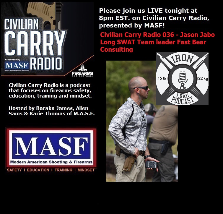 Civilian Carry Radio 036 - Jason Jabo Long SWAT Team leader Fast Bear Consulting.jpg