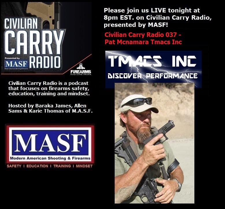Civilian Carry Radio 037 - Pat Mcnamara Tmacs Inc.jpg