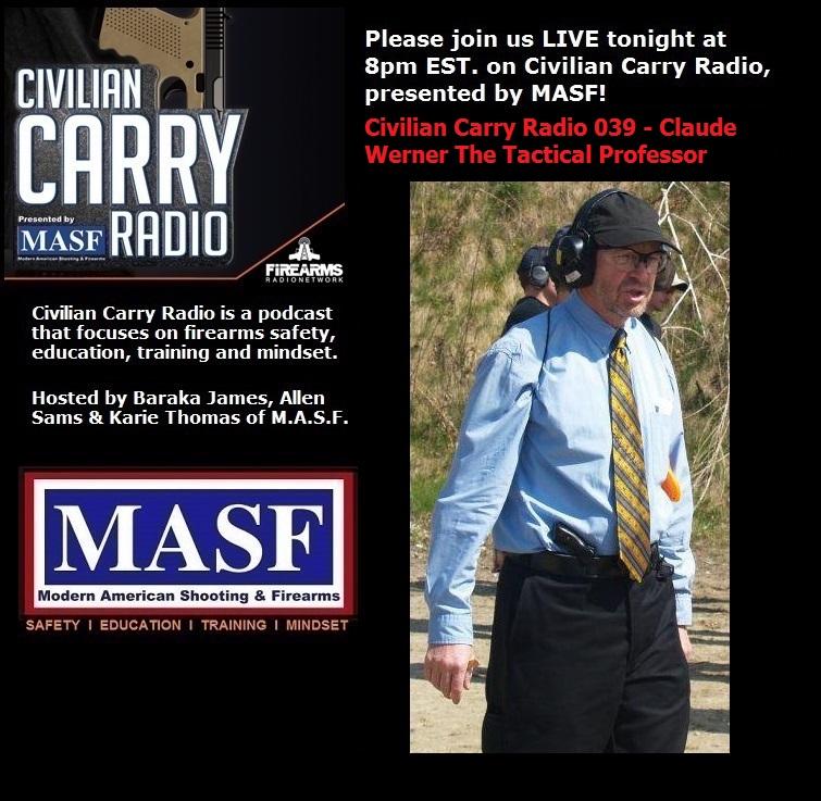 Civilian Carry Radio 032 - Claude Werner The Tactical Professor.jpg