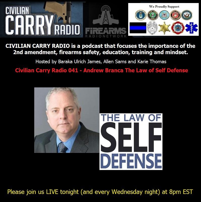 Civilian Carry Radio 041 - Andrew Branca The Law of Self Defense.jpg