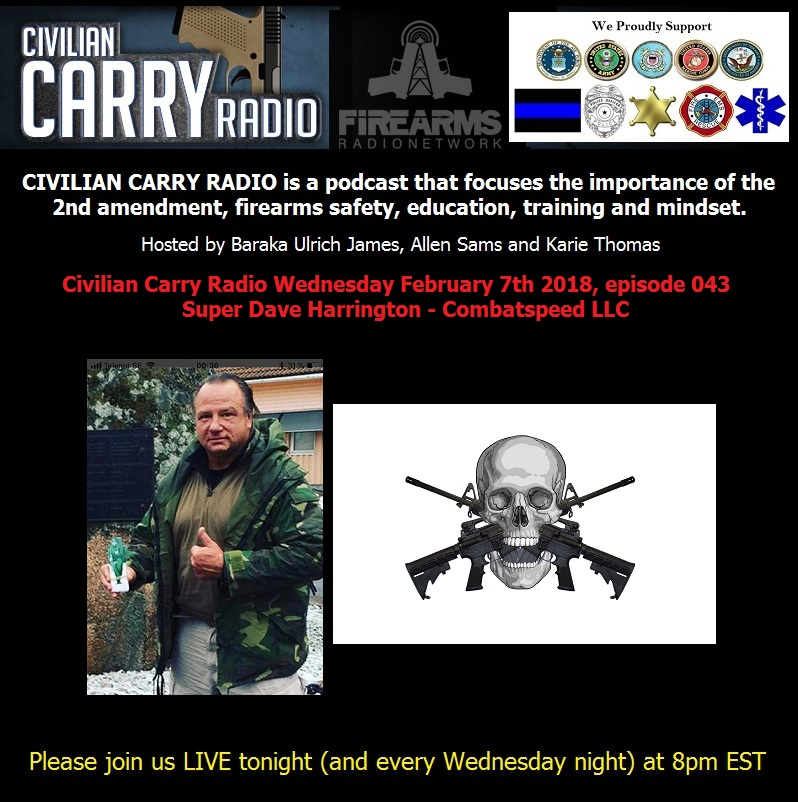 Civilian Carry Radio 043 - Super Dave Harrington - Combatspeed LLC.jpg