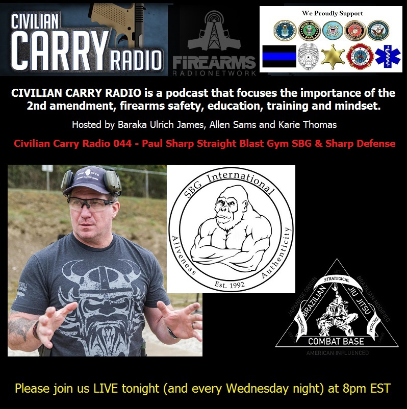 Civilian Carry Radio 044 - Paul Sharp Straight Blast Gym SBG and Sharp Defense.jpg