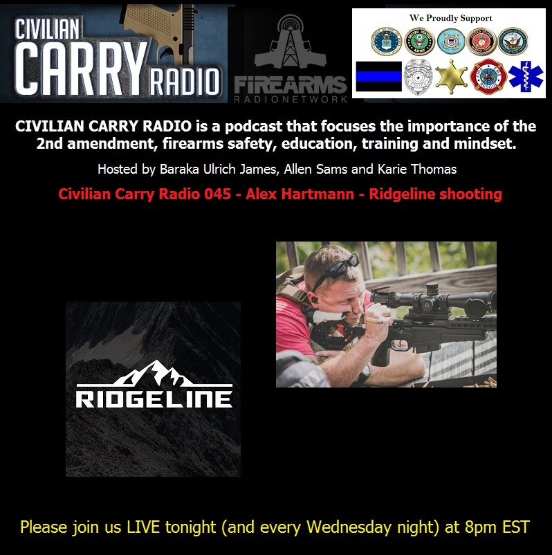 Civilian Carry Radio 045 - Alex Hartmann - Ridgeline shooting.jpg