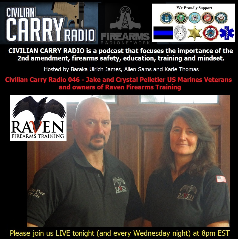 Civilian Carry Radio 046 - Jake and Crystal Pelletier US Marines Veterans and owners of Raven Firearms Training.jpg