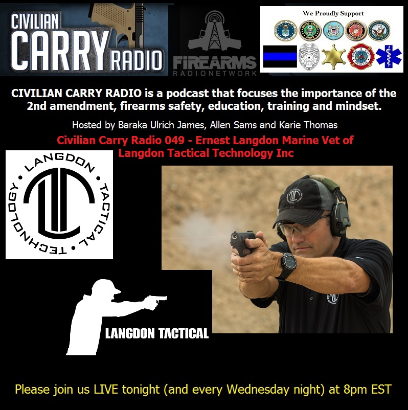 Civilian Carry Radio 049 - Ernest Langdon Marine Vet of Langdon Tactical Technology Inc.jpg