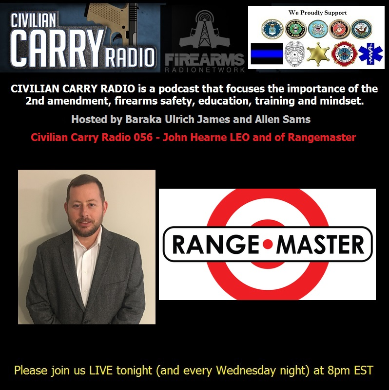 Civilian Carry Radio 056 - John Hearne LEO and of Rangemaster.jpg