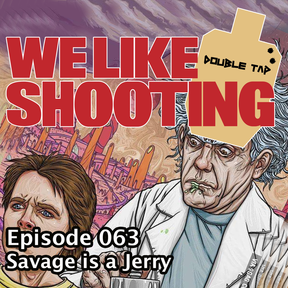 WLS Double Tap 063 - Savage is a Jerry.png
