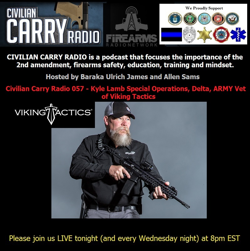 Civilian Carry Radio 057 - Kyle Lamb Special Operations, Delta, ARMY Vet of Viking Tactics.jpg