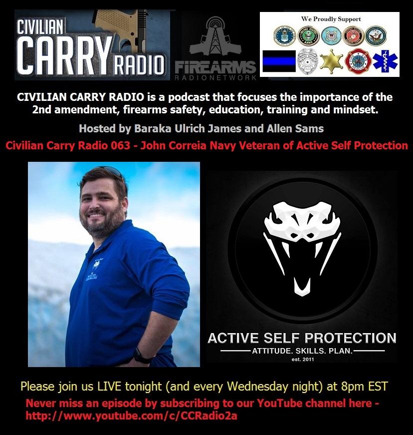 Civilian Carry Radio 063 - John Correia Navy Veteran of Active Self Protection.jpg