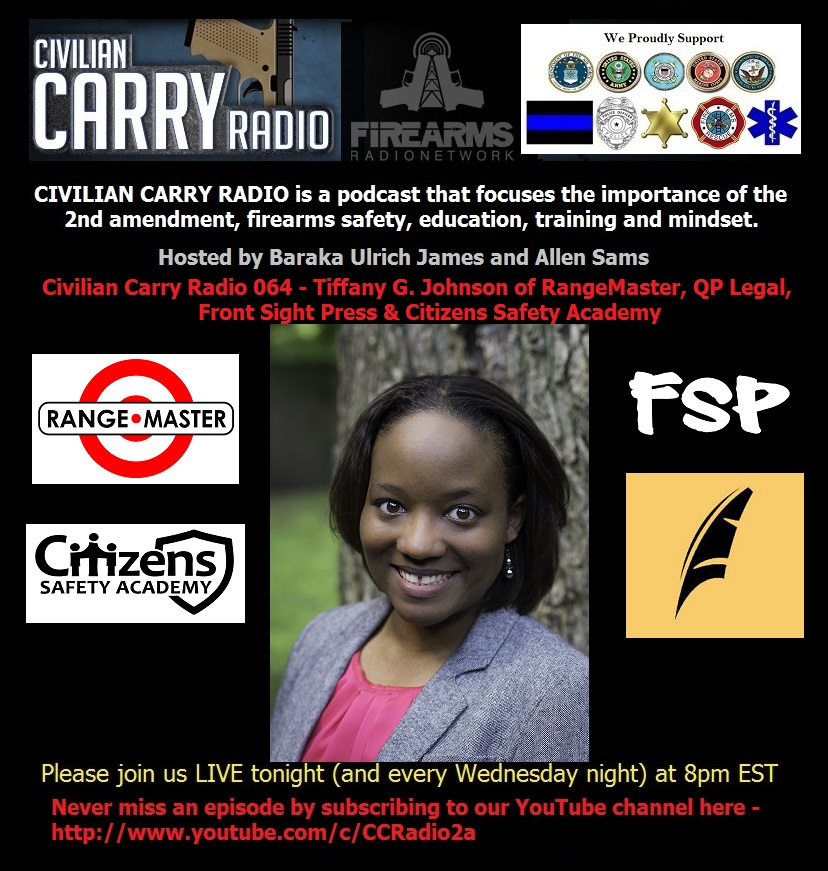 Civilian Carry Radio 064 - Tiffany G. Johnson of RangeMaster, QP Legal, Front Sight Press.jpg