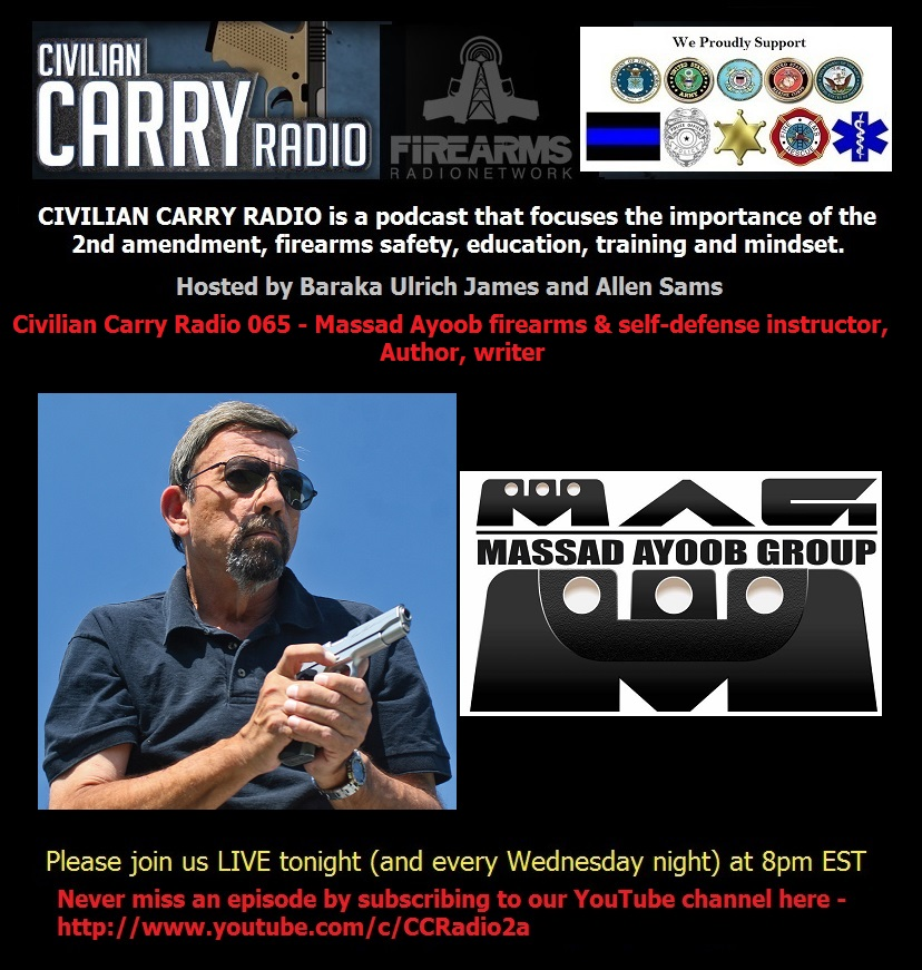 Civilian Carry Radio 065 - Massad Ayoob firearms & self-defense instructor, Author, writer.jpg