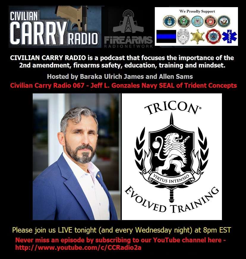 Civilian Carry Radio 067 - Jeff L. Gonzales Navy SEAL of Trident Concepts.jpg